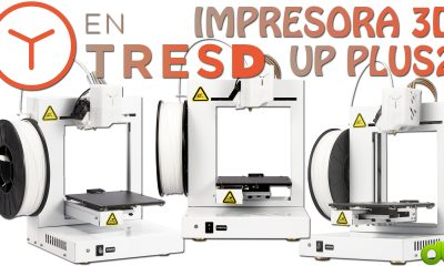 Impresora 3D EntresD Pro Up Plus 2 Unboxing, Overview y Tutorial