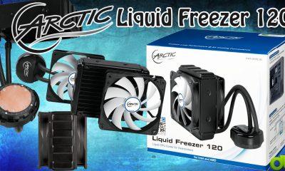 Refrigeración Líquida Arctic Liquid Freezer 120 Unboxing, Review y Tutorial en Español