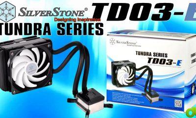Refrigeración Líquida Silverstone TD03-E Unboxing, Review y Tutorial